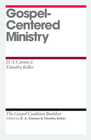 more information about Gospel-Centered Ministry: Gospel Coalition Booklets -eBooks