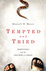 more information about Tempted and Tried: Temptation and the Triumph of Christ - eBook