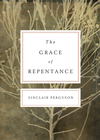 more information about The Grace of Repentance (Repackaged Edition) - eBook