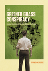 more information about The Greener Grass Conspiracy: Finding Contentment on Your Side of the Fence - eBook