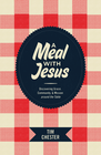 more information about A Meal with Jesus: Discovering Grace, Community, and Mission around the Table - eBook