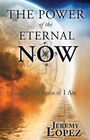 more information about The Power of the Eternal Now: Living in the Realm of I Am - eBook