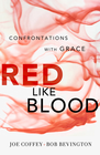 more information about Red Like Blood: Confrontations With Grace - eBook