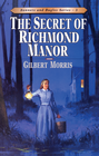 more information about The Secret of Richmond Manor - eBook