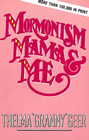 more information about Mormonism Mama And Me - eBook