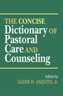 more information about The Concise Dictionary of Pastoral Care and Counseling - eBook