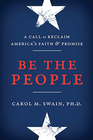 more information about Be the People: A Call to Reclaim America's Faith and Promise - eBook