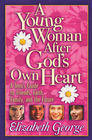more information about Young Woman After God's Own Heart, A: A Teen's Guide to Friends, Faith, Family, and the Future - eBook