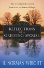 more information about Reflections of a Grieving Spouse: The Unexpected Journey from Loss to Renewed Hope - eBook