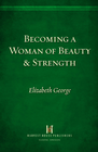 more information about Becoming a Woman of Beauty And Strength: Esther - eBook