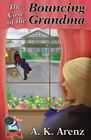 more information about The Case of the Bouncing Grandma - eBook