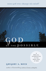 more information about God of the Possible: A Biblical Introduction to the Open View of God - eBook