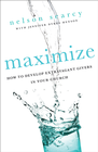 more information about Maximize: How to Develop Extravagant Givers in Your Church - eBook