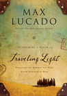 more information about Traveling Light: Releasing the Burdens You Were Never Intended to Bear - eBook