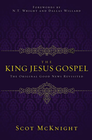 more information about The King Jesus Gospel: The Original Good News Revisited - eBook