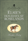 more information about Elsie's Holidays at Roselands - eBook