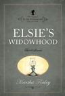more information about Elsie s Widowhood - eBook