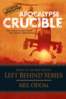 more information about Apocalypse Crucible: The Earth's Last Days: The Battle Continues - eBook