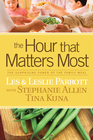 more information about The Hour that Matters Most: The Surprising Power of the Family Meal - eBook