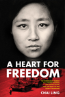 more information about A Heart for Freedom: The Remarkable Journey of a Young Dissident, Her Daring Escape, and Her Quest to Free China's Daughters - eBook