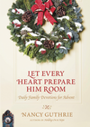 more information about Let Every Heart Prepare Him Room: Daily Family Devotions for Advent - eBook