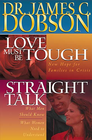 more information about Dobson 2 in 1: Love Must Be Tough/Straight Talk - eBook