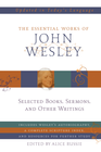 more information about The Essential Works of John Wesley - eBook