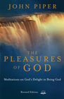 more information about The Pleasures of God: Meditations on God's Delight in Being God - eBook
