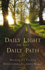 more information about Daily Light on the Daily Path: Morning and Evening Devotionals from God's Word - eBook