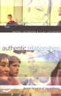 more information about Authentic Relationships: Discover the Lost Art of One Anothering - eBook