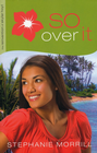 more information about So Over It - eBook