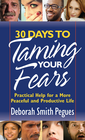 more information about 30 Days to Taming Your Fears: Practical Help for a More Peaceful and Productive Life - eBook