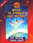more information about Jesus-to Eternity and Beyond!: John 17-21 - eBook