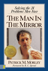more information about The Man in the Mirror: Solving the 24 Problems Men Face - eBook