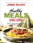 more information about Healthy Meals for Less: Great-Tasting Simple Recipes Under $1 a Serving - eBook