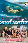 more information about Raising a Soul Surfer: One Family's Epic Tale - eBook