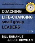 more information about Coaching Life-Changing Small Group Leaders: A Comprehensive Guide for Developing Leaders of Groups and Teams / Revised - eBook