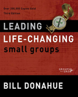 more information about Leading Life-Changing Small Groups: Over 200,000 Copies Sold, Third Edition / Special edition - eBook
