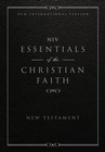 more information about Essentials of the Christian Faith, New Testament: NIV: Knowing Jesus and Living the Christian Faith / Special edition - eBook