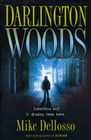 more information about Darlington Woods: Something evil is drawing them here. - eBook