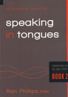 more information about An Essential Guide to Speaking in Tongues: Foundations on the Holy Spirit - eBook