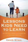 more information about Lessons Kids Need to Learn: Six Truths to Shape the Character of the Child You Love - eBook