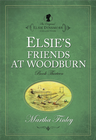 more information about Elsie's Friends at Woodburn - eBook