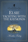 more information about Elsie Yachting with the Raymonds - eBook