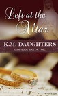more information about Left at the Altar (Novelette) - eBook