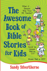 more information about Awesome Book of Bible Stories for Kids, The: What If... *Samson was your PE teacher? *David vs. Goliath was on TV? *Moses had a GPS? - eBook
