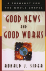 more information about Good News and Good Works: A Theology for the Whole Gospel - eBook