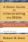 more information about Basic Guide to Interpreting the Bible, A: Playing by the Rules - eBook