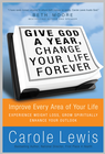 more information about Give God a Year & Change Your Life Forever: Improve Every Area of Your Life - eBook