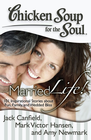 more information about Chicken Soup for the Soul: Married Life!: 101 Inspirational Stories about Fun, Family, and Wedded Bliss - eBook